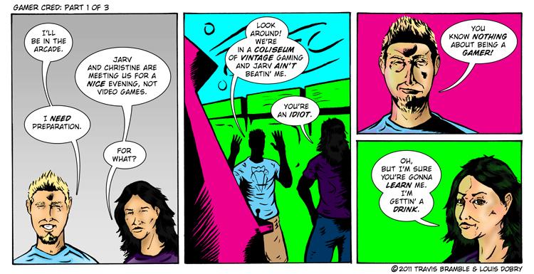 comic-2011-08-15-Gamer Cred [Part 1 of 3].jpg