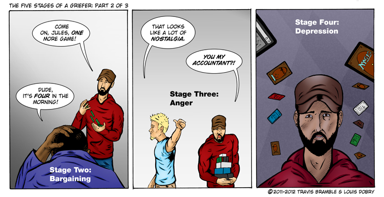The Five Stages Of A Griefer [Part 2 Of 3]