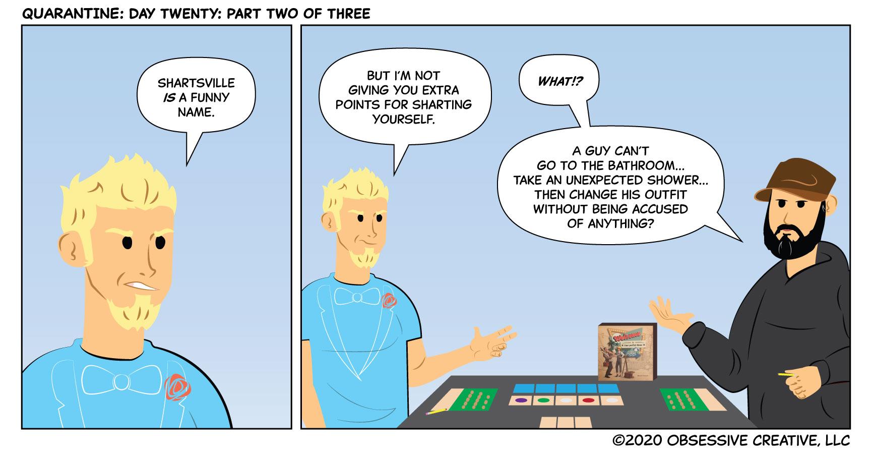 QUARANTINE: Day Twenty: Part Two of Three