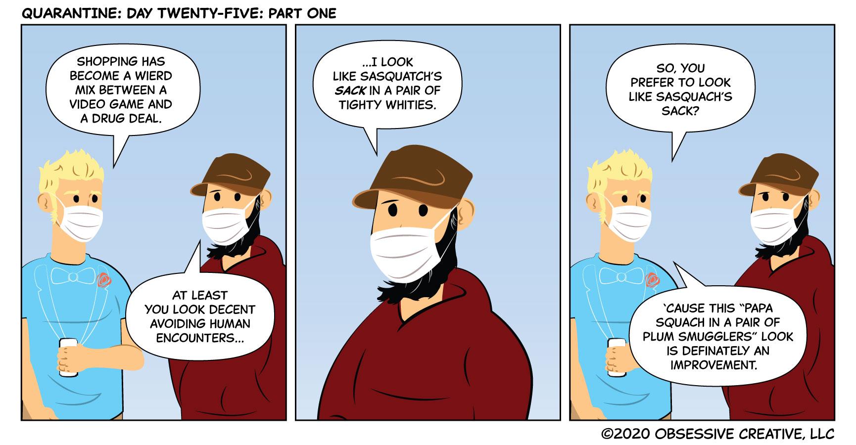 QUARANTINE: Day Twenty-Five: Part One